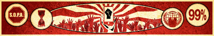 Red background with group of raised fists in the center, one holding a smart phone. Central image surrounded by four round icons containing the numbers 99%, the Anonymous logo, the Wikileaks logo, and the SOPA logo.